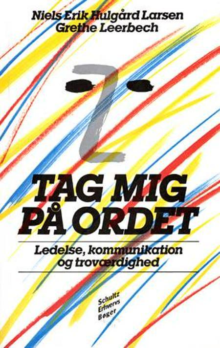 Tag mig på ordet af Niels Erik Hulgård Larsen og Grethe Leerbech