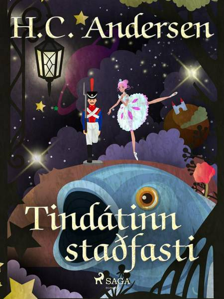 Tindátinn staðfasti af H.C. Andersen