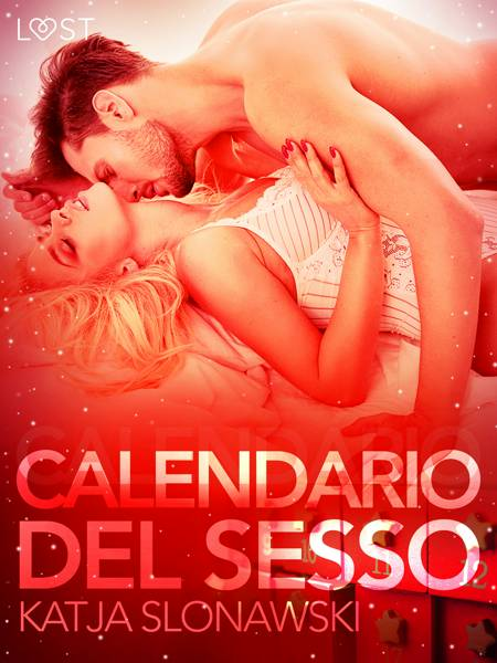 Calendario del sesso - Breve racconto erotico af Katja Slonawski