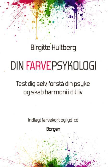 Din farvepsykologi af Birgitte Hultberg