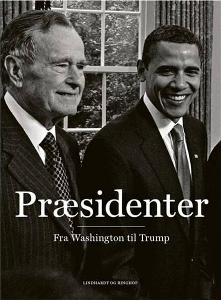 Præsidenter - fra Washington til Trump af Rasmus Dahlberg og Philip Christian Ulrich