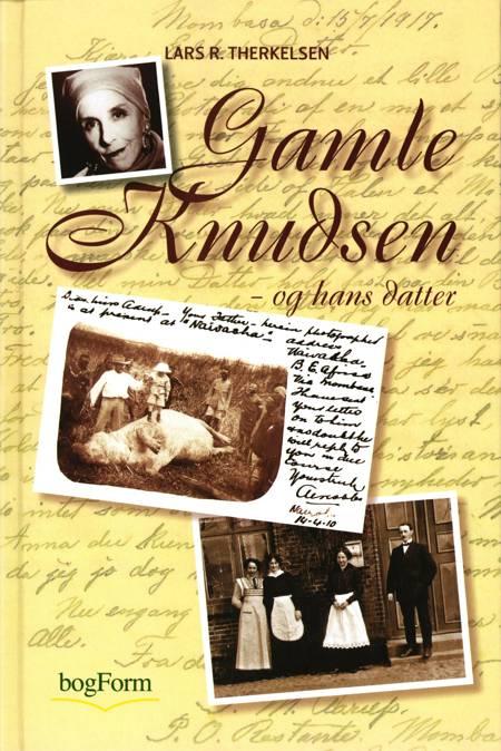 Gamle Knudsen - og hans datter af Lars R. Therkelsen