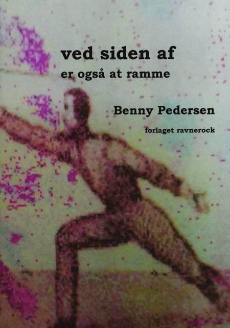 Ved siden af er også at ramme af Benny Pedersen