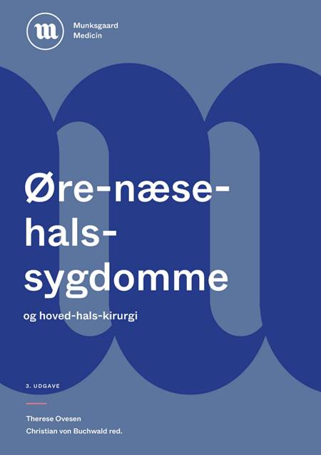Lærebog i øre-næse-hals-sygdomme af Therese Ovesen, Christian von Buchwald og Peter Svensson m.fl.