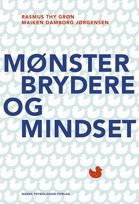 Mønsterbrydere og mindset af Rasmus Thy Grøn og Maiken Damborg Jørgensen