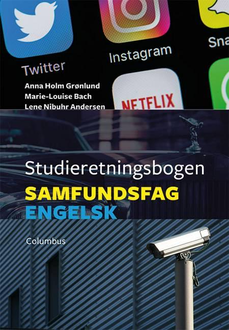 Studieretningsbogen - samfundsfag/engelsk af Lene Nibuhr Andersen, Marie-Louise Bach og Anna Holm Grønlund