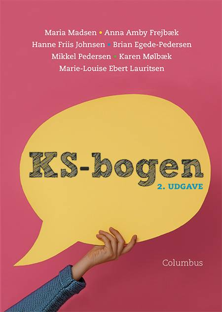 KS-bogen, 2. udg. af Maria Madsen, Hanne Friis Johnsen og Anna Amby Frejbæk m.fl.