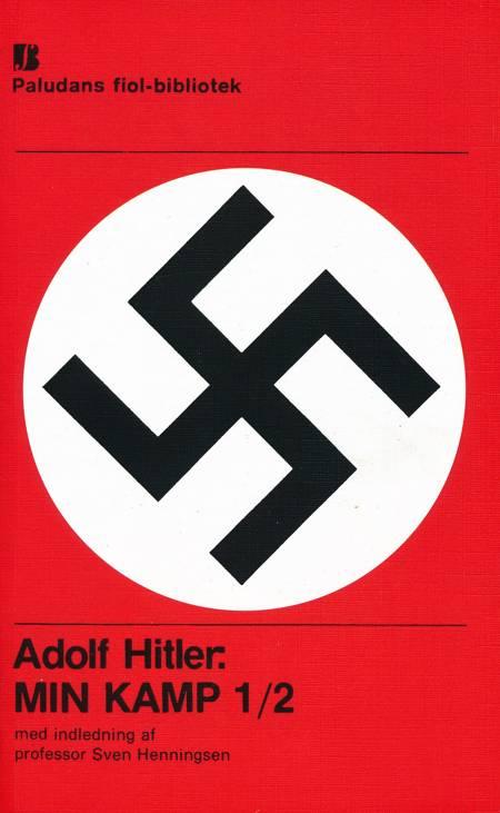 Min Kamp / Mein Kampf af Adolf Hitler