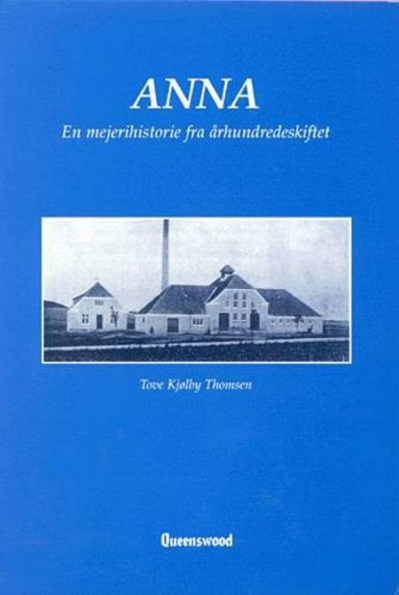 Anna af Tove Kjølby Thomsen