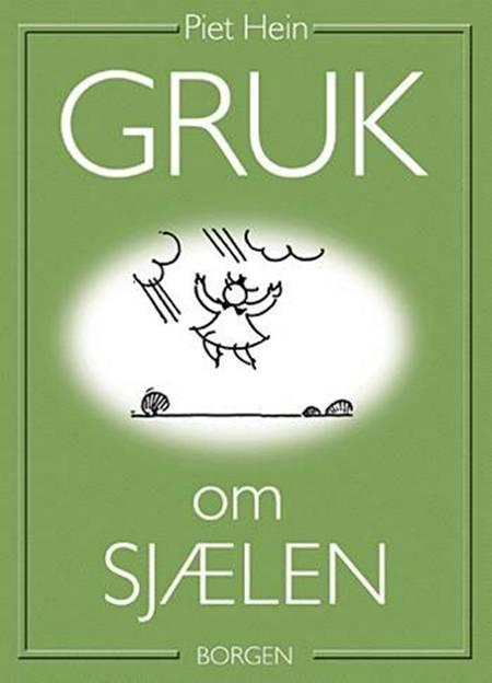 Gruk om sjælen af Piet Hein