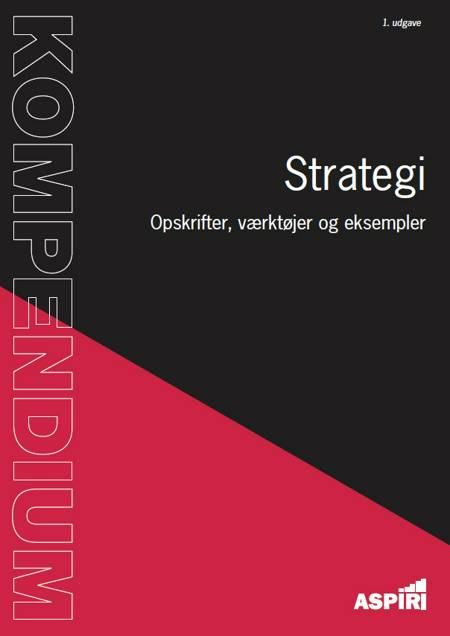 Kompendium i Strategi af Bo Foged og Maj Uggerhøj