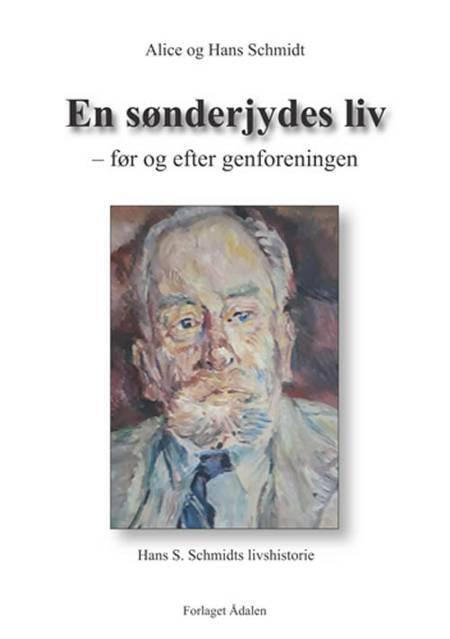 En sønderjydes liv af Hans Schmidt