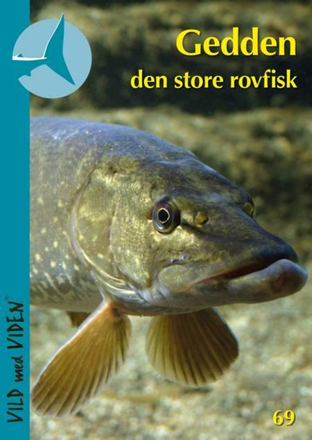 Gedden - den store rovfisk af Søren Berg