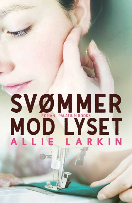 Svømmer mod lyset af Allie Larkin