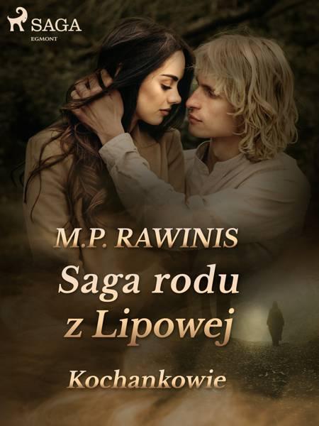 Saga rodu z Lipowej 27: Kochankowie af Marian Piotr Rawinis