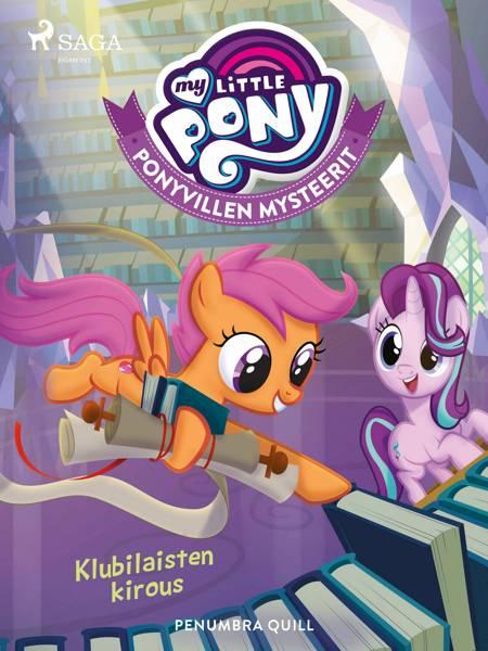 My Little Pony - Ponyvillen Mysteerit - Klubilaisten kirous af Penumbra Quill