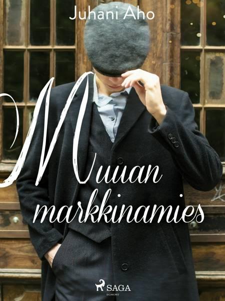 Muuan markkinamies af Juhani Aho