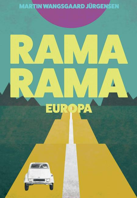 Rama Rama Europa af Martin Wangsgaard Jürgensen