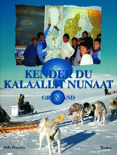 Kender du Kalaallit Nunaat ? af Palle Petersen