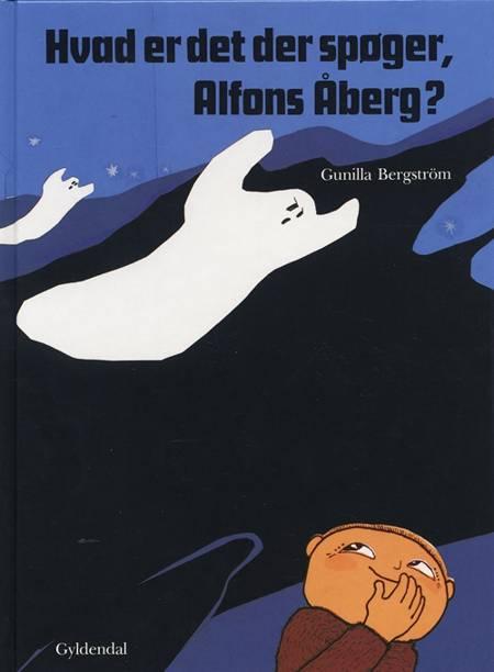 Hvad er det der spøger, Alfons Åberg? af Gunilla Bergström