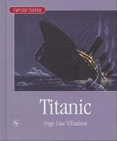 Titanic af Inge-Lise Villadsen