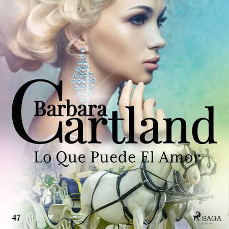 Lo Que Puede El Amor (La Colección Eterna de Barbara Cartland 47) af Barbara Cartland