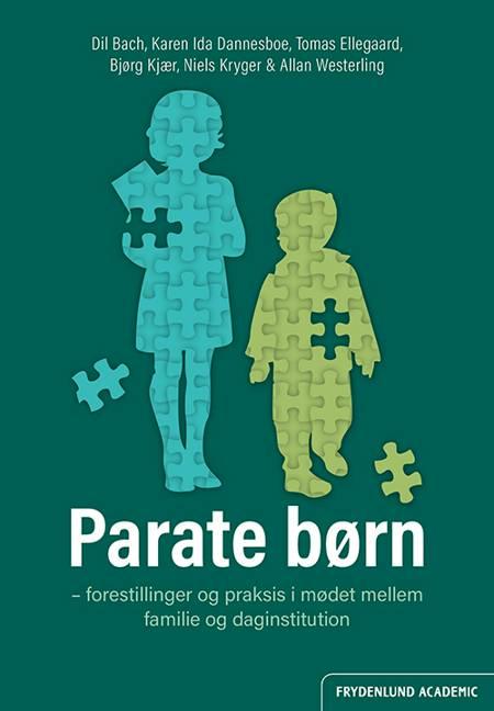 Parate børn af Allan Westerling, Tomas Ellegaard, Karen Ida Dannesboe og Dil Bach m.fl.