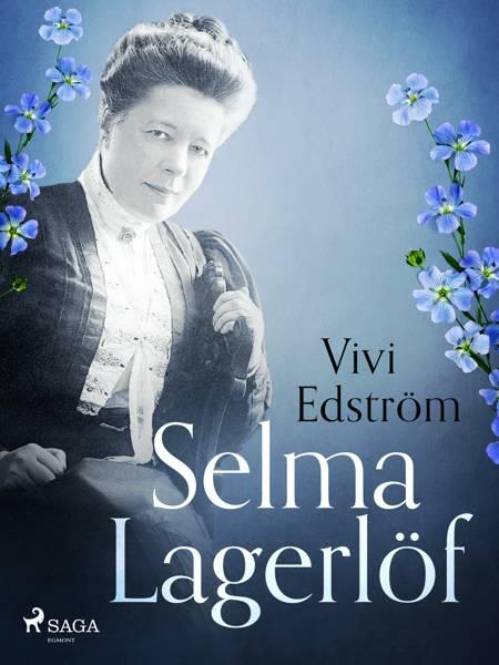 Selma Lagerlöf och Strindberg af Vivi Edström
