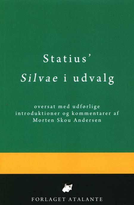 Statius' Silvae i udvalg af Statius og oversat af Morten Skou Andersen