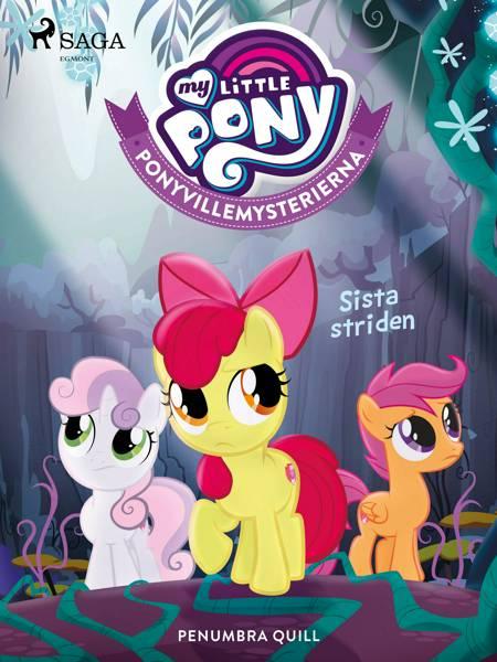 Ponyvillemysterierna 6 - Sista striden af Penumbra Quill
