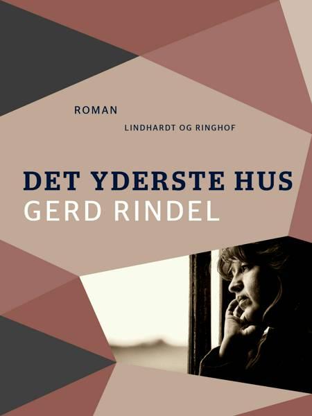 Det yderste hus af Gerd Rindel