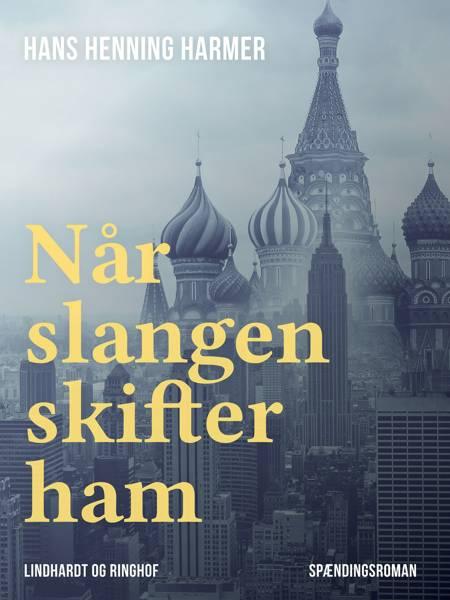 Når slangen skifter ham af Hans Henning Harmer