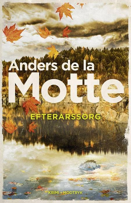 Efterårssorg af Anders de la Motte