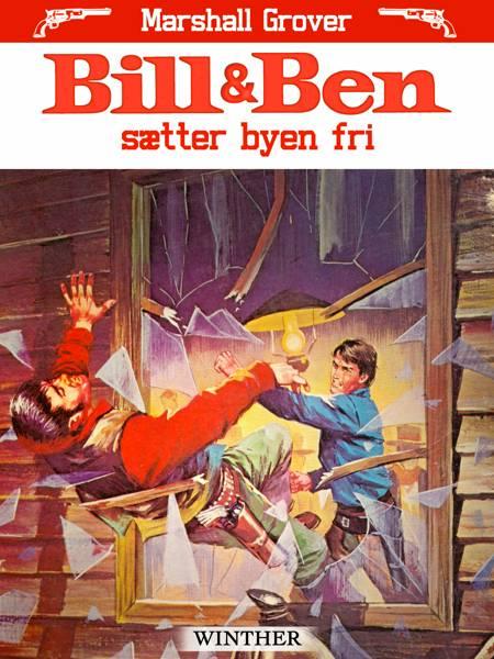 Bill og Ben sætter byen fri af Marshall Grover