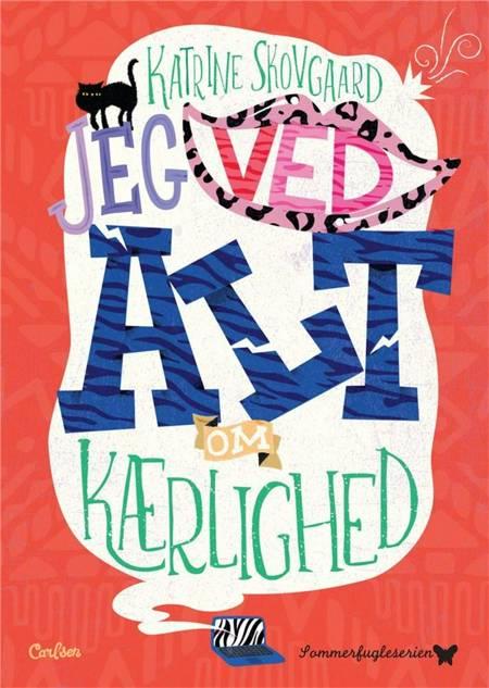 Jeg ved ALT om kærlighed! af Katrine Skovgaard og Katrine Skovgaard Rasmussen