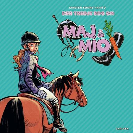 Maj & Mío - Den tredje bog af Kirsten Sonne Harild