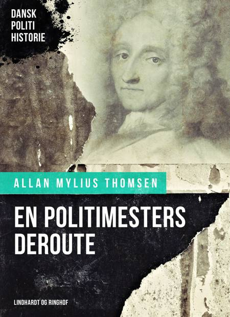 En politimesters deroute af Allan Mylius Thomsen