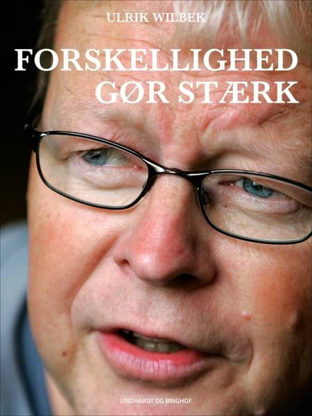 Forskellighed gør stærk af Ulrik Wilbek