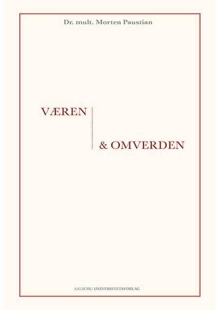 Væren og omverden af Morten Paustian