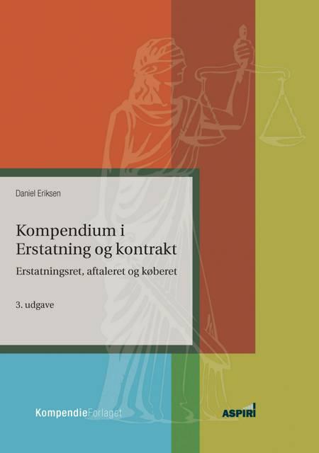 Kompendium i Erstatning og kontrakt af Daniel Eriksen