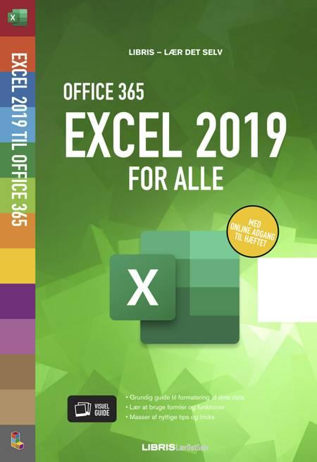 Excel 2019 for alle af Libris Redaktion