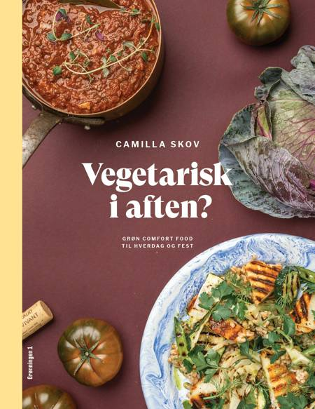 Vegetarisk i aften? af Camilla Skov