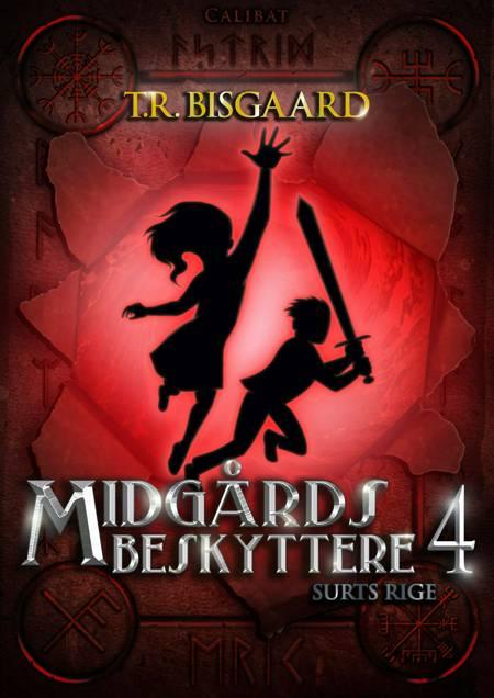 Midgårds beskyttere 4 af T.R. Bisgaard