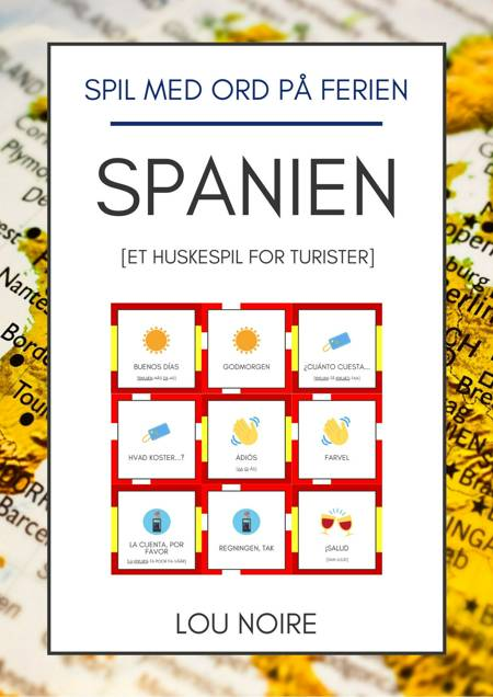 Spil med ord på ferien - Spanien af Lou Noire