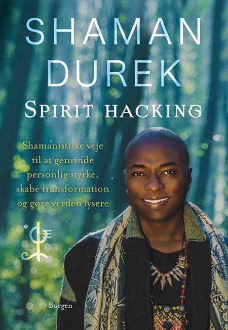 Spirit-hacking af Shaman Durek