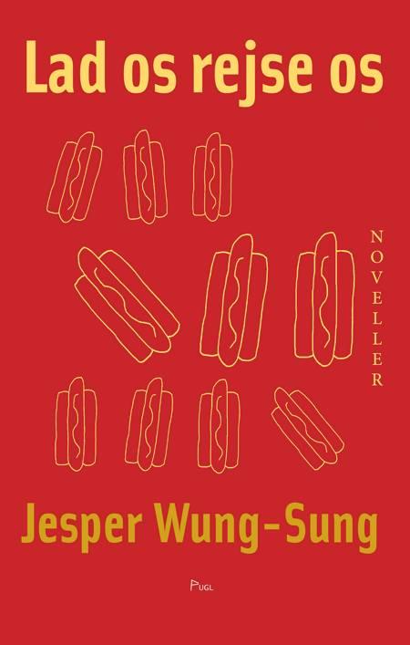 Lad os rejse os af Jesper Wung-Sung