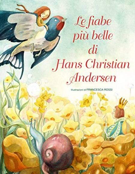 Le fiabe più belle di Hans Christian Andersen af H.C. Andersen