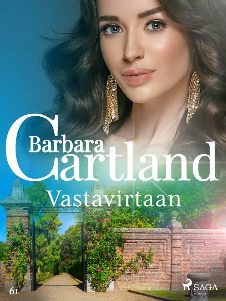 Vastavirtaan af Barbara Cartland