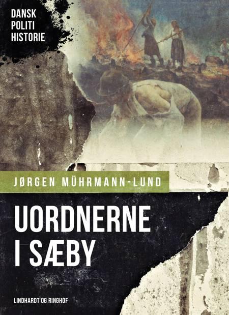 Uordnerne i Sæby af Jørgen Mührmann Lund