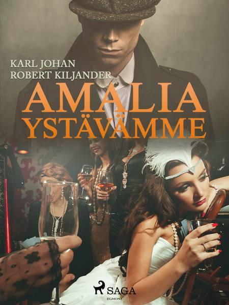 Amalia ystävämme af Karl Johan Robert Kiljander